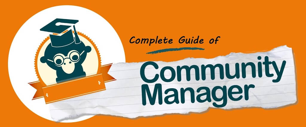 Complete Guide of Community Manager Functions Tools and Salary of the CM