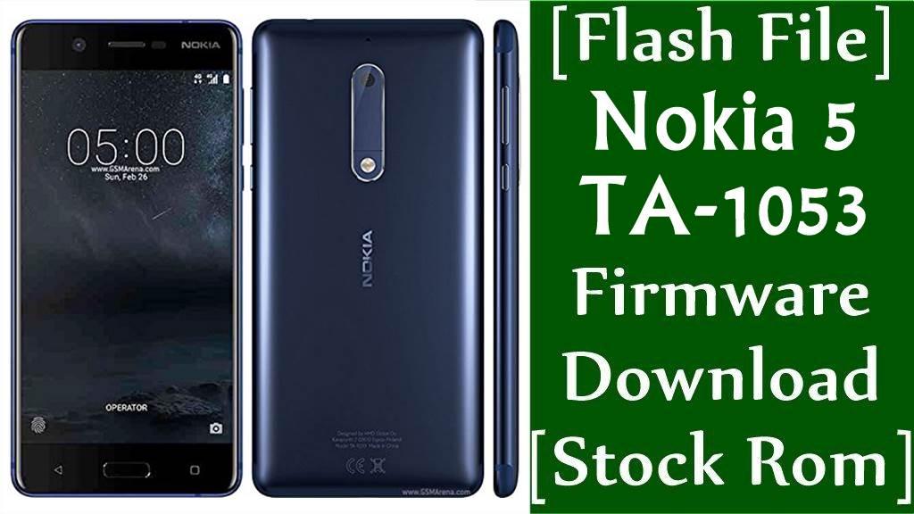 Flash File Nokia 5 TA 1053 Firmware Download Stock Rom