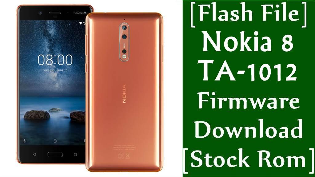 Flash File Nokia 8 TA 1012 Firmware Download Stock Rom