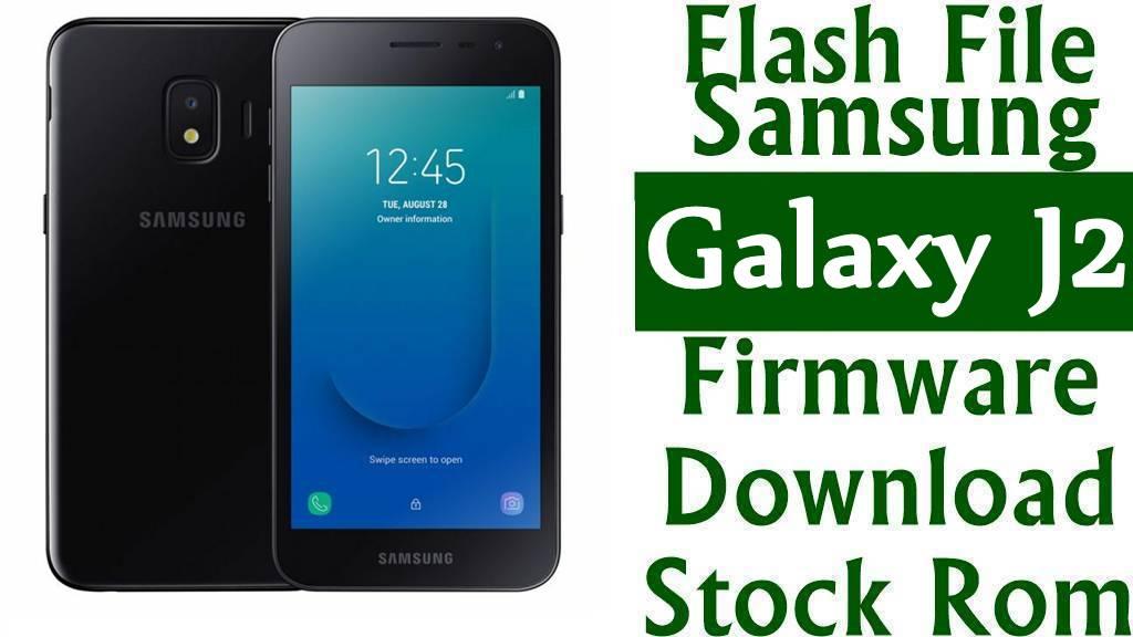 Flash File Samsung Galaxy J2 SM J200F Firmware Download Stock Rom