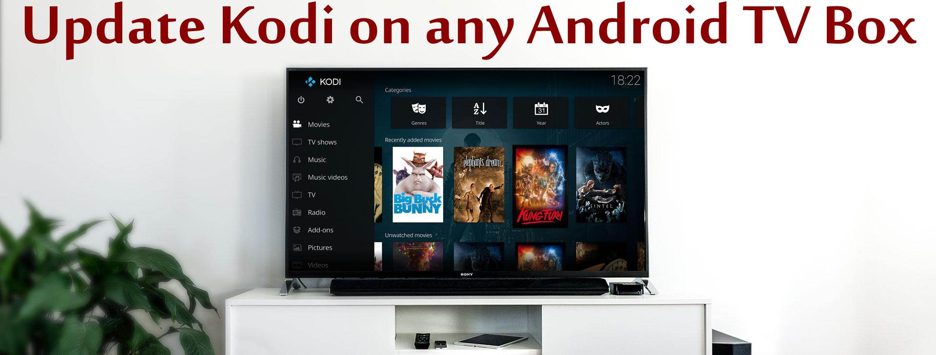 How to update Kodi on any Android TV Box