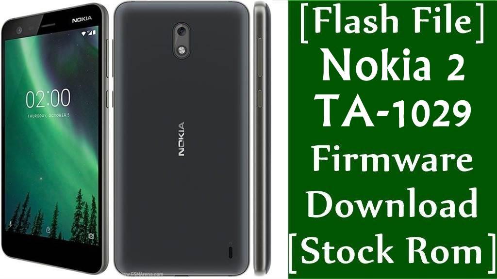 Nokia 2 TA 1029 Firmware Flash File Download Stock Rom