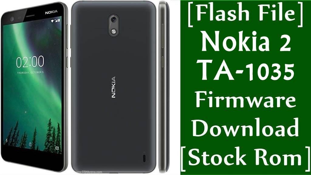 Nokia 2 TA 1035 Firmware Flash File Download Stock Rom