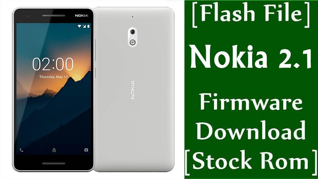 Nokia 2.1 TA-1080/TA-1092/TA-1084/TA-1093/TA-1086 Firmware Flash File Download [Stock Rom]
