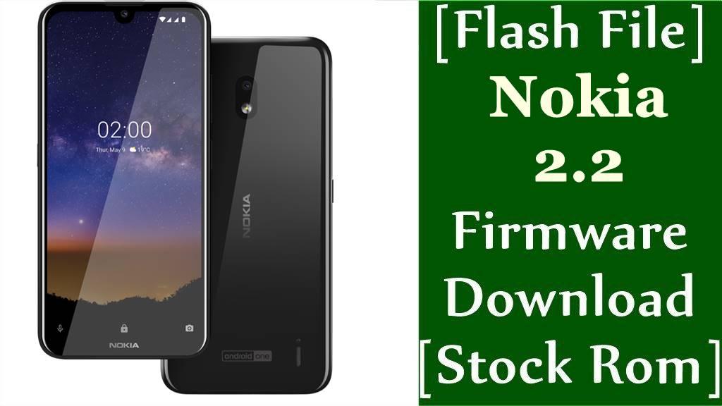 Nokia 2.2 TA-1183/TA-1179 Firmware Flash File Download [Stock Rom]