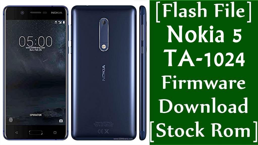 Nokia 5 TA 1024 Firmware Flash File Download Stock Rom