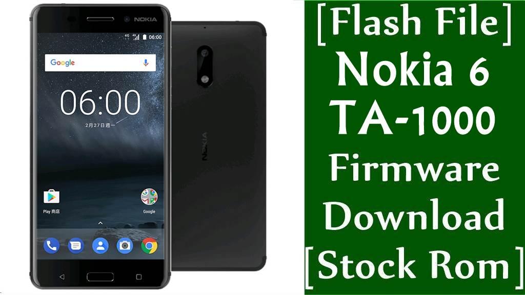 Nokia 6 TA 1000 Firmware Flash File Download Stock Rom