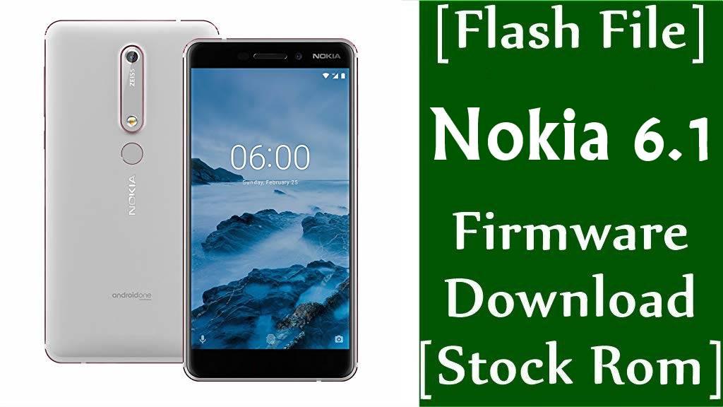 Nokia 6.1 TA-1050/TA-1045/TA-1089/TA-1068 Firmware Flash File Download [Stock Rom]