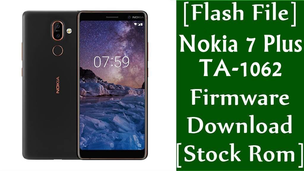 Nokia 7 Plus TA 1062 Firmware Flash File Download Stock Rom