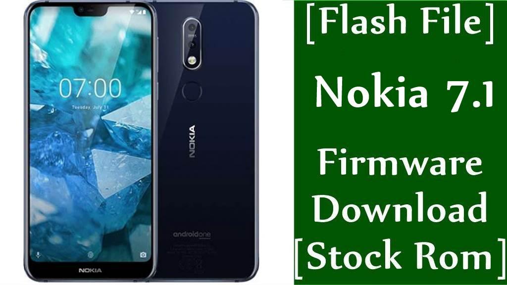Nokia 7.1 TA-1100/TA-1096/TA-1095/TA-1085/TA-1097 Firmware Flash File Download [Stock Rom]
