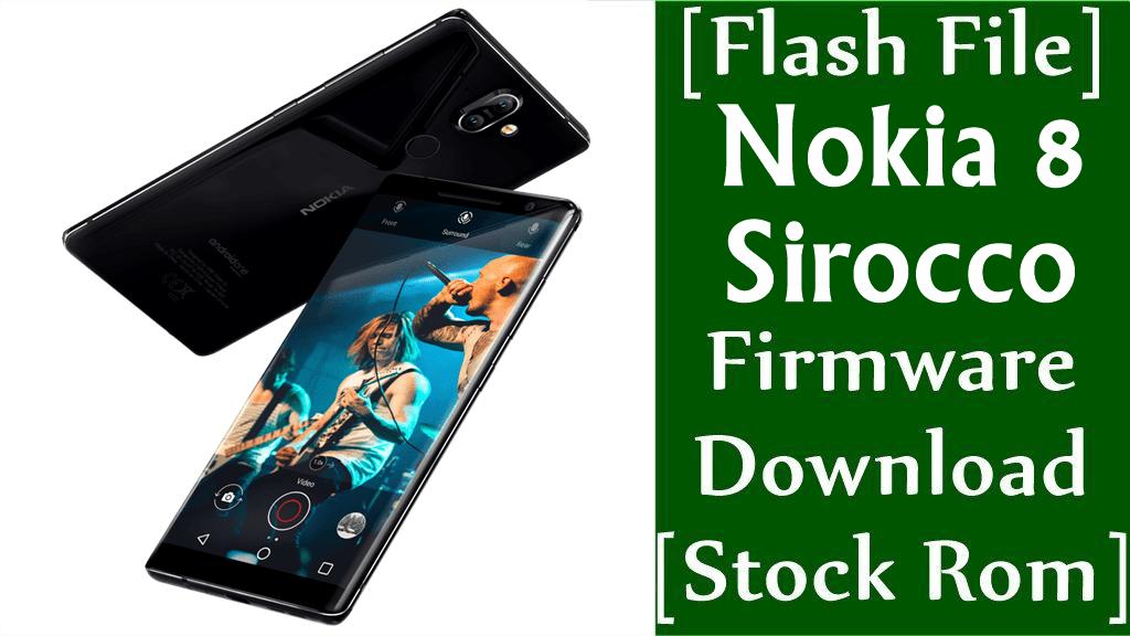 Nokia 8 Sirocco TA 1005 Firmware Flash File Download Stock Rom