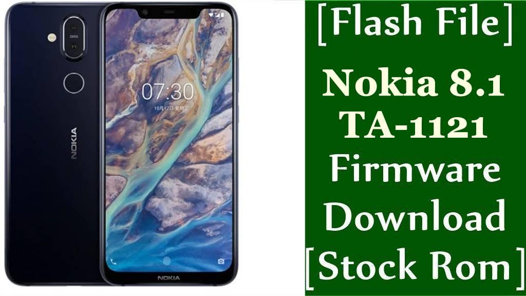 Nokia 8.1 TA 1121 Firmware Flash File Download Stock Rom