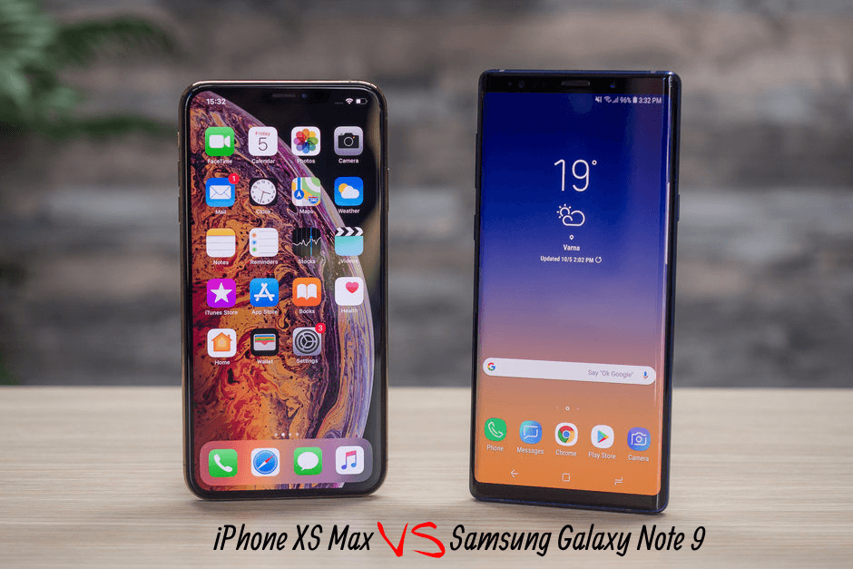 Samsung Galaxy Note 9 vs iPhone XS Max What is the best